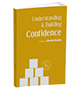 Understanding & Buidling Confidence